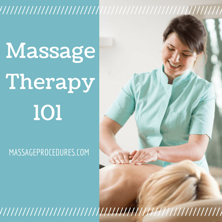 Massage Therapy 101